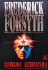 Diabelska alternatywa - Frederick Forsyth