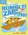 Rumble! Zap! Pow!: Mighty Stories of God - Diane Stortz, Luke Daab