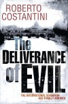 The Deliverance of Evil - Roberto Costantini