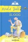 Il GGG - Roald Dahl, Donatella Ziliotto