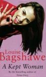 A Kept Woman - Louise Bagshawe