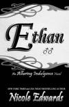 Ethan:  An Alluring Indulgence Novel  (Volume 5) - Nicole Edwards