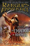 The Emperor of Nihon-Ja: Book Ten (Ranger's Apprentice) - John Flanagan
