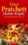 Hohle Köpfe - Terry Pratchett, Andreas Brandhorst