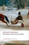 The House of the Seven Gables (Oxford World's Classics) - Michael Davitt Bell, Nathaniel Hawthorne