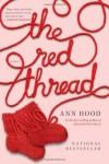 The Red Thread - Ann Hood