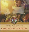 Kirby Puckernut and the Christmas Surprise - Alicia Richardson