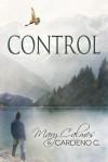 Control - Mary Calmes, Cardeno C.