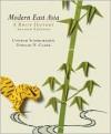 Modern East Asia - Conrad Schirokauer,  Clark