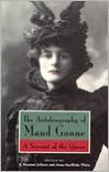 The Autobiography of Maud Gonne: A Servant of the Queen - Maud Gonne,  Anna MacBride White (Editor),  A. Norman Jeffares (Editor)