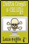 Death Comes eCalling - Leslie O'Kane