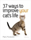 37 Ways to Improve Your Cat's Life - Maris Munkevics