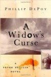 A Widow's Curse - Phillip DePoy