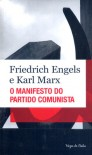 O manifesto do partido comunista - Friedrich Engels, Karl Marx