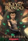 The Key to Rondo  - Emily Rodda
