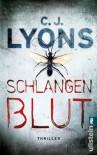 Schlangenblut - C. J. Lyons