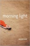 Morning Light - Holland Kane