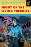 Night of the Living Trekkies - Sam Stall