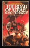 Road of Azrael - Robert E. Howard