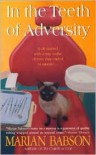 In the Teeth of Adversity - Marian Babson