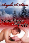 Sometimes It's Fate (Canada's Finest, #1) - Angela S. Stone