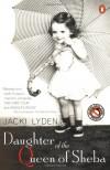 Daughter of the Queen of Sheba: A Memoir - Jacki Lyden