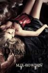 Dark Love, YA Version (The Two Vampires, Book 3) - M.D. Bowden
