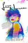 Love Nouveau - B.L. Berry, Jennifer Roberts-Hall