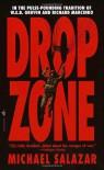 Drop Zone - Michael Salazar