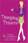 Dumping Princes - Tyne O'Connell