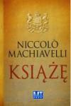 Książę - Machiavelli Niccolo