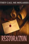 Restoration (Book three of the Cliverton Estate Saga) - Kris Actira