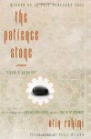 The Patience Stone - Atiq Rahimi