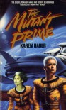 Mutant Prime - Karen Haber