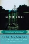 Saying Grace - Beth Gutcheon