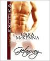 Getaway - Cara McKenna