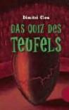Das Quiz Des Teufels. ( Ab 12 J.) - Dimitri Clou, Daniela Chudzinski