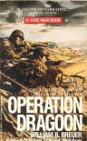 Operation Dragoon - William B. Breuer