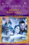 Secret Sanctuary (Moriah's Landing, Book 1) (Harlequin Intrigue Series #650) - Amanda Stevens