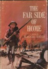 The Far Side of Home - Maggie Davis