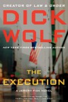 The Execution: A Jeremy Fisk Novel (Jeremy Fisk Novels) - Dick Wolf