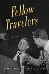 Fellow Travelers - Thomas Mallon