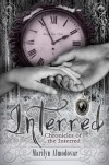 Interred (Chronicles of the Interred, Book One) - Marilyn Almodóvar