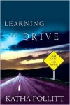 Learning to Drive: And Other Life Stories -