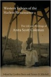 Western Echoes of the Harlem Renaissance: The Life and Writings of Anita Scott Coleman - Verner D. Mitchell, Cynthia Davis