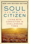 Soul of a Citizen: Living with Conviction in Challenging Times - Paul Rogat Loeb