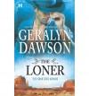 The Loner - Geralyn Dawson