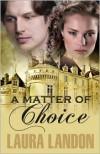 A Matter of Choice - Laura Landon