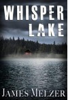 Whisper Lake - James Melzer