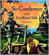Sir Cumference and the First Round Table - Cindy Neuschwander, Wayne Geehan